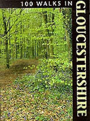 (Good)-100 Walks in Gloucestershire (Paperback)-Beckett, John,Beckett, Pauline-1