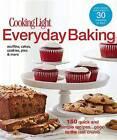 Everyday Baking by Editors of Cooking Light Magazine (Paperback / softback, 2012)