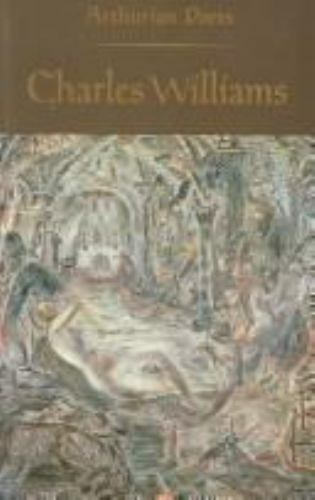 Charles Williams (Arthurian Poets) by