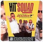 Tijuana Hit Squad by Deadbolt (CD, Jul-1996, Headhunter)