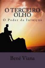 O Terceiro Olho : O Poder Da Intuição by Professor Viana (2014, Paperback)