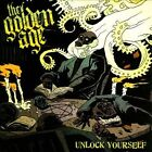 Unlock Yourself by The Golden Age (CD, Dec-2009, Panic Records)