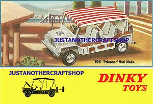 Dinky-Toys-106-la-prisionera-Mini-Moke-1967-A3-tamano-poster-ANUNCIO-FOLLETO-signo