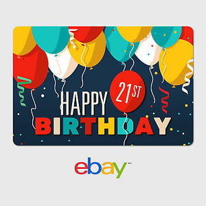 Image Is Loading EBay Digital Gift Card Happy 21st Birthday Fast