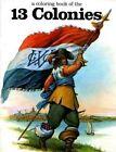 The Thirteen Colonies by Bellerophon Books (Paperback / softback, 1983)