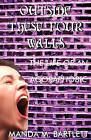 Outside These Four Walls: The Life of an Agoraphobic by Manda M Bartlett (Paperback / softback, 2011)