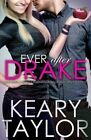 Ever After Drake by Keary Taylor (Paperback / softback, 2014)