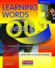 Learning Words Inside & Out, Grades 1-6  : Vocabulary Instruction That Boosts Achievement in All Subject Areas by Douglas Fisher, Dr Nancy Frey (Paperback / softback, 2009)