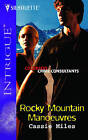 Rocky Mountain Manoeuvres by Cassie Miles (Paperback, 2006)