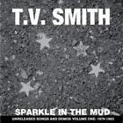 Sparkle In The Mud 1979-83 von Tv Smith (2010)