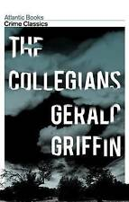 The Collegians (Crime Classics), Griffin, Gerald, New Book