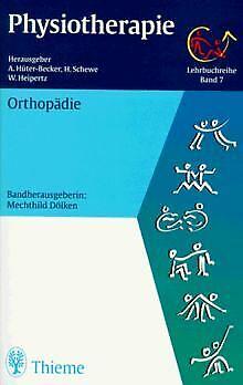 Physiotherapie, 14 Bde., Bd.7, Orthopädie von Hüter-Beck... | Buch | Zustand gut