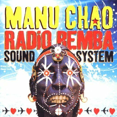 1 of 1 - Chao, Manu - Radio Bemba Sound System - Chao, Manu CD OYVG The Cheap Fast Free