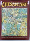 Chesapeake : A Pictorial History by Eleanor P. Cross and Charles B., Jr. Cross (1986, Hardcover)