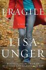 Fragile by Lisa Unger (2010, Hardcover)