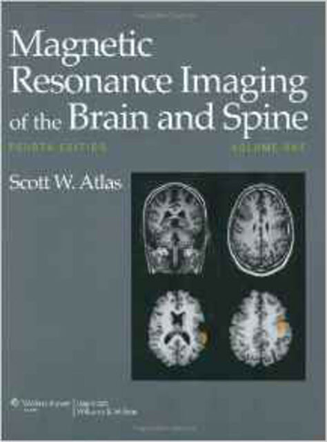 Magnetic Resonance Imaging of the Brain and Spine 2 volume set, Very Good, Scott