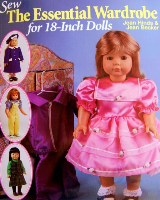 """Sew The Essential Wardrobe For 18"""" Doll Patterns by Joan Hinds and Becker Book"""