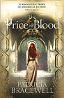 The Price of Blood by Patricia Bracewell (Paperback, 2015)