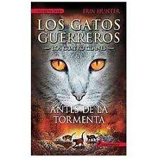 Gatos-Cuatro clanes 04. Antes de la tormenta (Gatos: Los Cuatro Clanes-ExLibrary