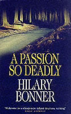 A Passion So Deadly von Hilary Bonner (1998, Taschenbuch)