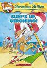 Surf's Up Geronimo! by Geronimo Stilton (Paperback, 2005)