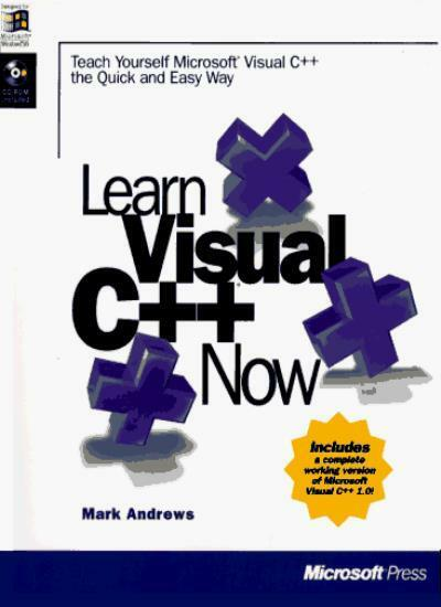 Learn Microsoft Visual C++ Now,M. Andrews