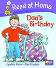 Read at Home: Level 1c: Dad's Birthday by Alex Brychta, Cynthia Rider (Hardback, 2005)