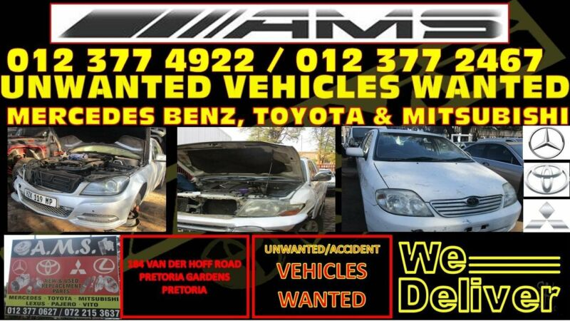 Used  Mercedes Benz, Toyota and Mitsubishi vehicles wanted