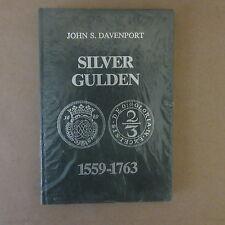 Silver Gulden 1559-1763 by John S. Davenport Hardcover Book