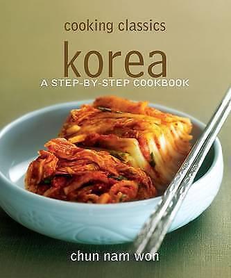 Cooking Classics. Korea by Chun, Nam Won (Paperback book, 2011)