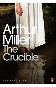 The Crucible: A Play in Four Acts (Penguin Moder... by Miller, Arthur 0141182555