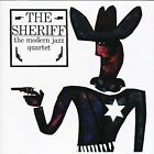 The Sheriff by The Modern Jazz Quartet (CD, Feb-2005, Wounded Bird)