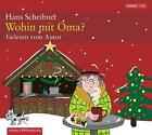 Wohin mit Oma? von Hans Scheibner (2010)
