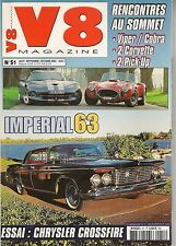V8 MAGAZINE 51 AC COBRA 427 CHRYSLER VIPER GTS CORVETTE 87 89 IMPERAIL CROWN 63