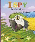 I Spy in the Sky by Edward Gibbs (Paperback, 2014)