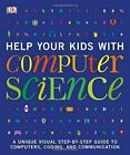Help Your Kids With Computer Science By DK Paperback