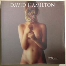 DAVID HAMILTON - ÉDITIONS DE LA MARTINIÈRE - 2006 [MV331]