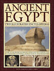 Ancient Egypt: Two Illustrated Encyclopedias: A Guide to the History, Mythology, Sacred Sites and Everyday Lives of a Fascinating Civilization, Shown in Over 850 Vivid Photographs by Lucia Gahlin, Lorna Oakes (Hardback, 2013)