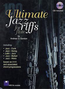 Andrew-gordon-100-ultimate-jazz-riffs-apprendre-a-jouer-de-la-flute-traversiere-partitions-livre-amp