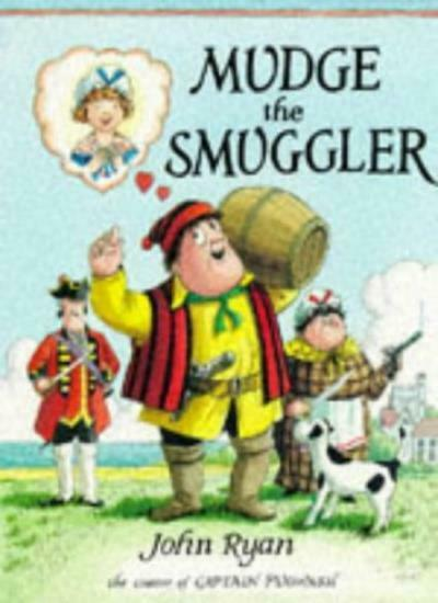 Mudge the Smuggler,John Ryan