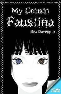 Very-Good-My-Cousin-Faustina-Paperback-Bea-Davenport-1783225394