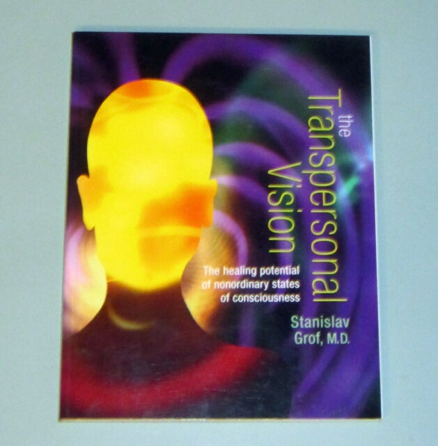 STAN GROF TRANSPERSONAL VISION HEALING CONSCIOUSNESS Psychedelic Mystic Shaman