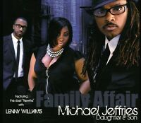 Michael Jeffries, Micheal Jeffries Daughter & Son - Family Affair [new Cd] on Sale