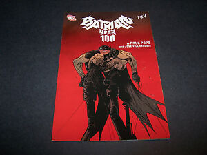 BATMAN-YEAR-100-1-DC-COMICS-2ND-PR-PAUL-POPE-JOSE-VILLARRUBIA-PRESTIGE-FORMAT