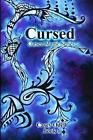 Cursed (cursed Magic Series Book 1) 9781478376422 by Casey Odell Paperback