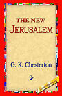 The New Jerusalem by G K Cherston (Hardback, 2006)