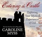 Entering The Castle by Caroline Myss (CD-Audio, 2007)