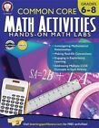 Common Core Math Activities, Grades 6 - 8 by Karise Mace (Paperback / softback, 2015)