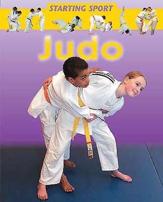 Starting Sport Judo by Rebecca Hunter (Hardback, 2006)