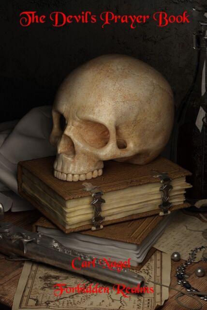 Occult Spells Dark Magic Satanic Magic Rituals By Carl Nagel Black Magic